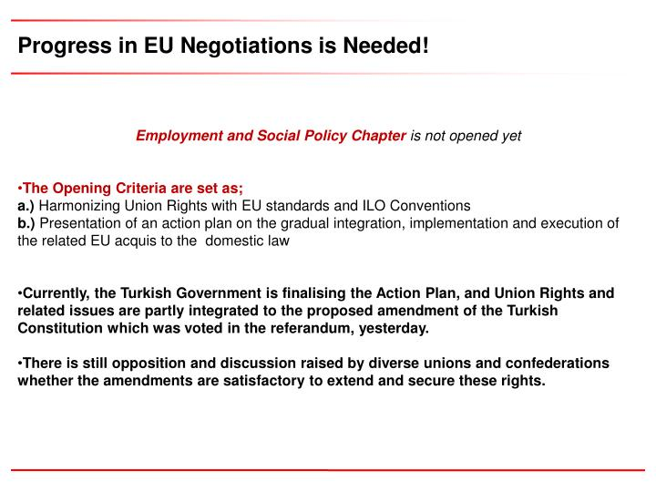 Progress in EU Negotiations is Needed!