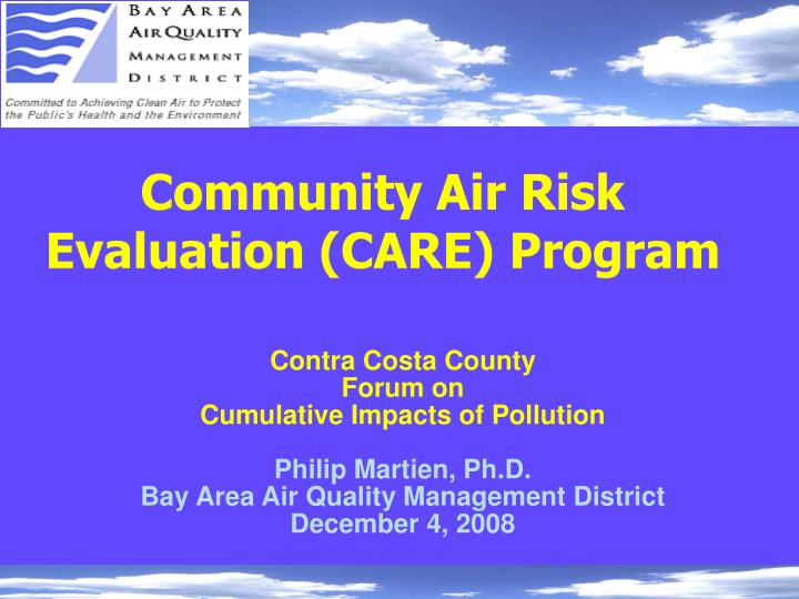 Community air risk evaluation care program