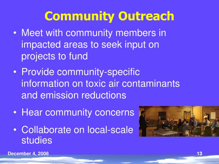 Meet with community members in impacted areas to seek input on projects to fund