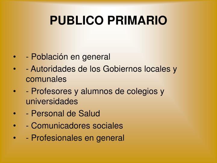 PUBLICO PRIMARIO