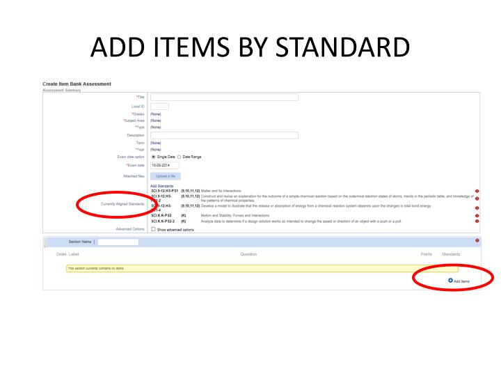 ADD ITEMS BY STANDARD