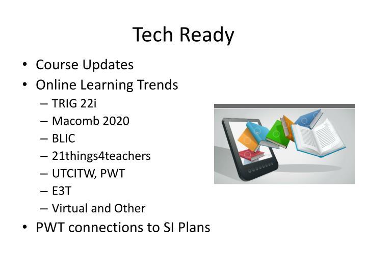 Tech Ready