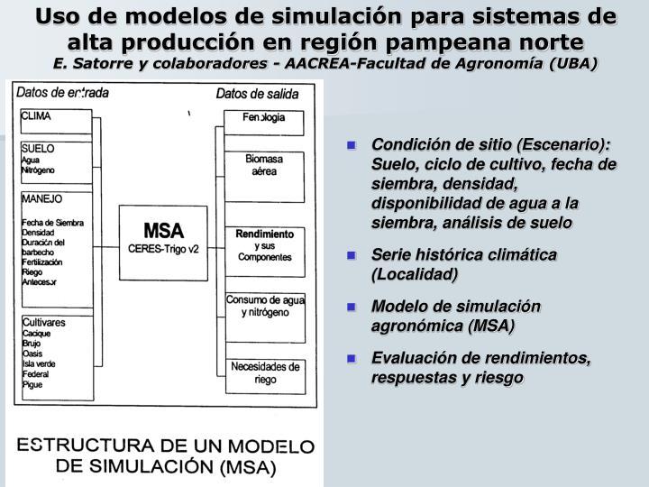 Uso de modelos de simulación para sistemas de alta producción en región pampeana norte
