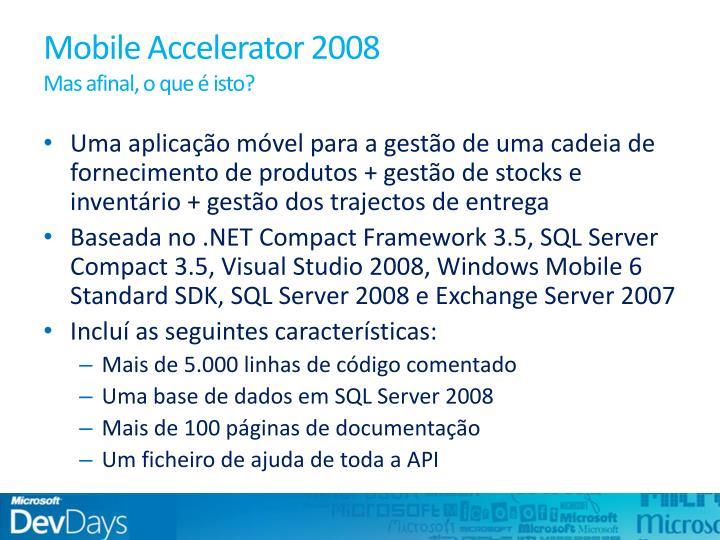 Mobile Accelerator 2008