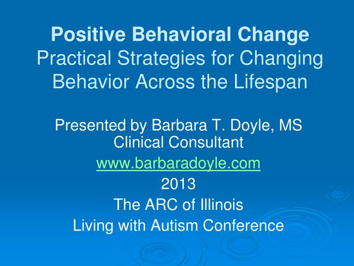 Positive Behavioral Change