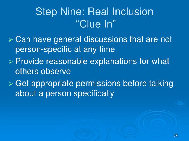 Step Nine: Real Inclusion