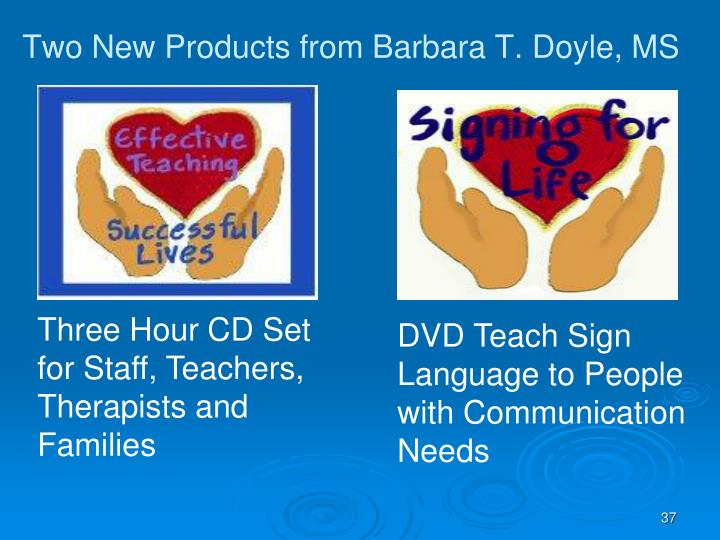 Two New Products from Barbara T. Doyle, MS