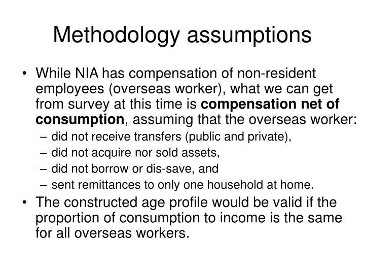 Methodology assumptions