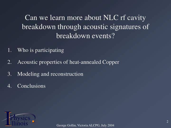 Can we learn more about NLC rf cavity breakdown through acoustic signatures of breakdown events?