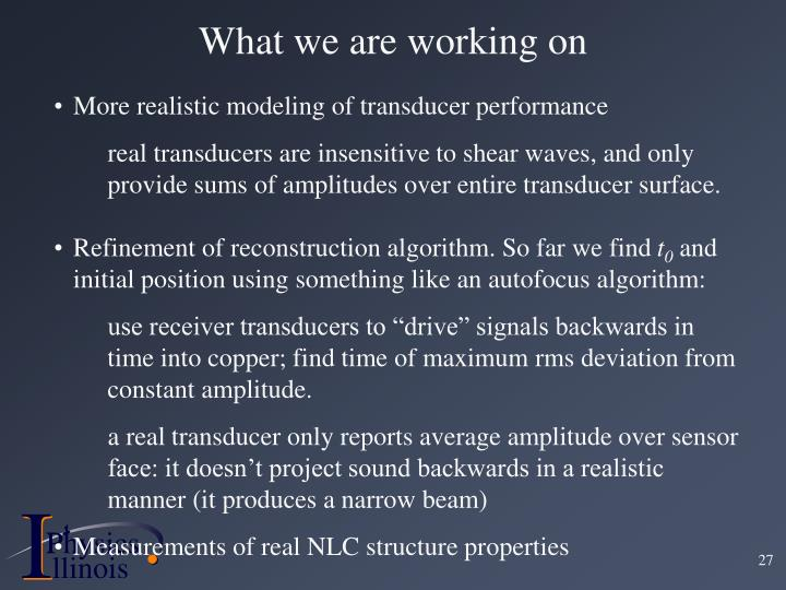 More realistic modeling of transducer performance