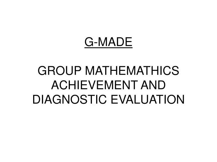 G-MADE