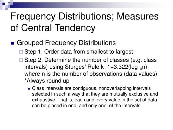 Frequency distributions measures of central tendency1