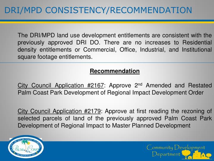 DRI/MPD CONSISTENCY/RECOMMENDATION