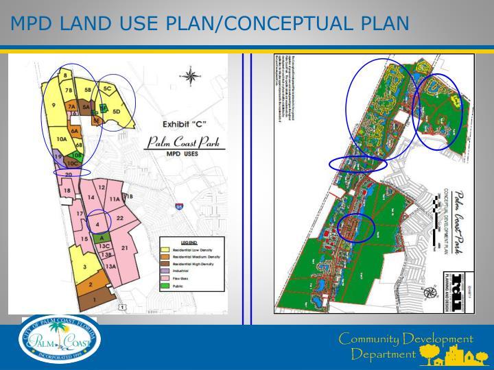 MPD LAND USE PLAN/CONCEPTUAL PLAN