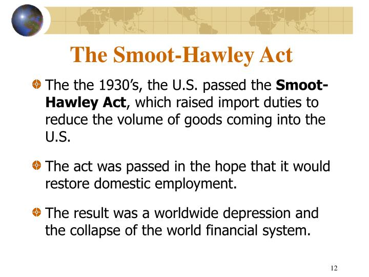 The Smoot-Hawley Act