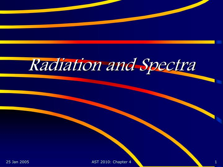 Radiation and spectra