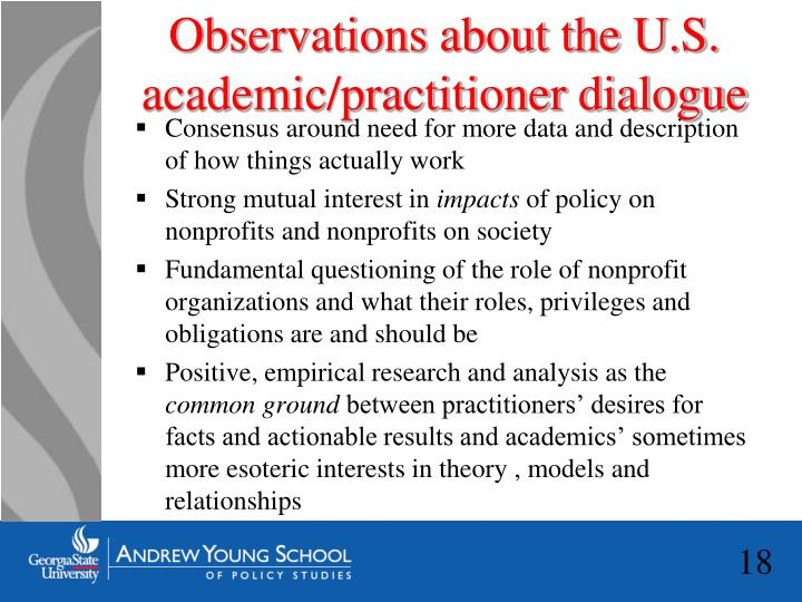 Observations about the U.S. academic/practitioner dialogue