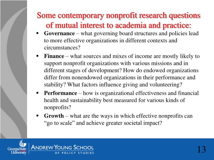 Some contemporary nonprofit research questions of mutual interest to academia and practice: