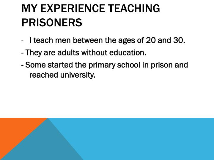 My experience teaching prisoners