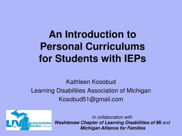 An introduction to personal curriculums for students with ieps