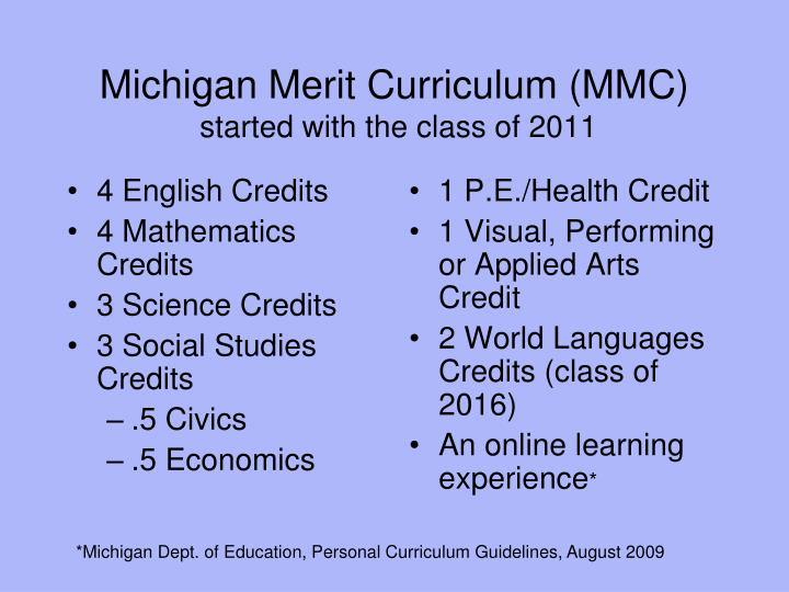 Michigan merit curriculum mmc started with the class of 2011