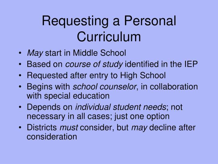 Requesting a Personal Curriculum