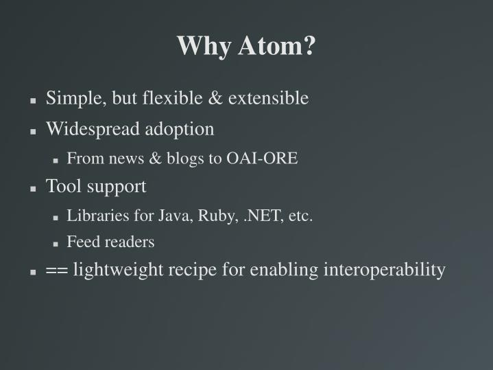 Why Atom?