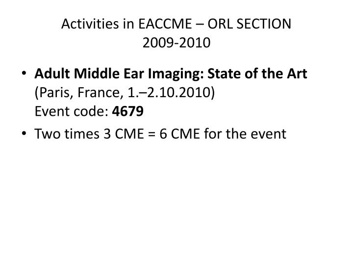 Activities in eaccme orl section 2009 20102