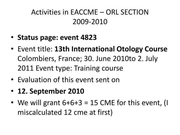 Activities in EACCME – ORL SECTION