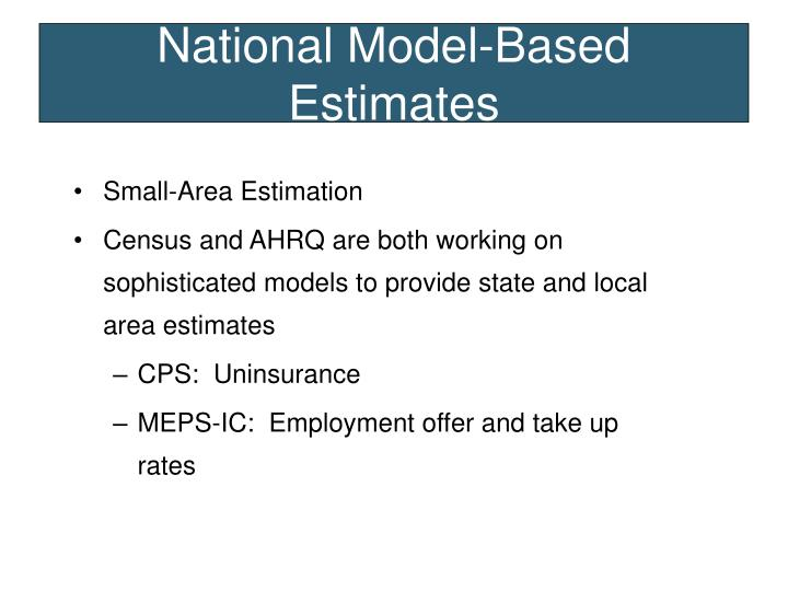 National Model-Based Estimates