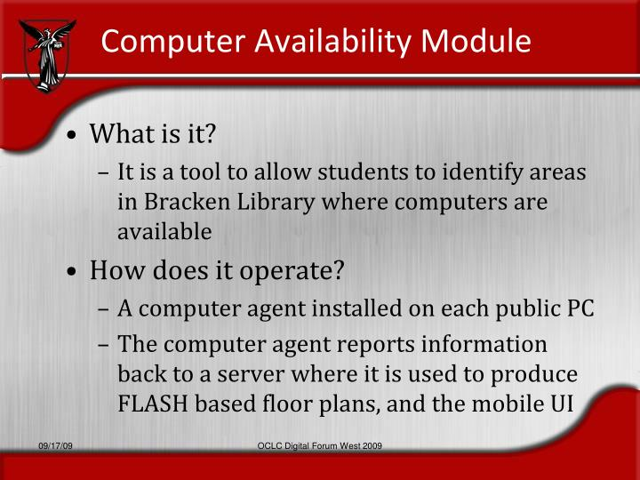 Computer Availability Module