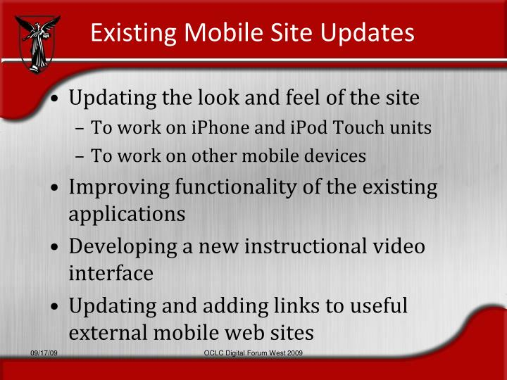 Existing Mobile Site Updates