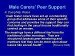 male carers peer support