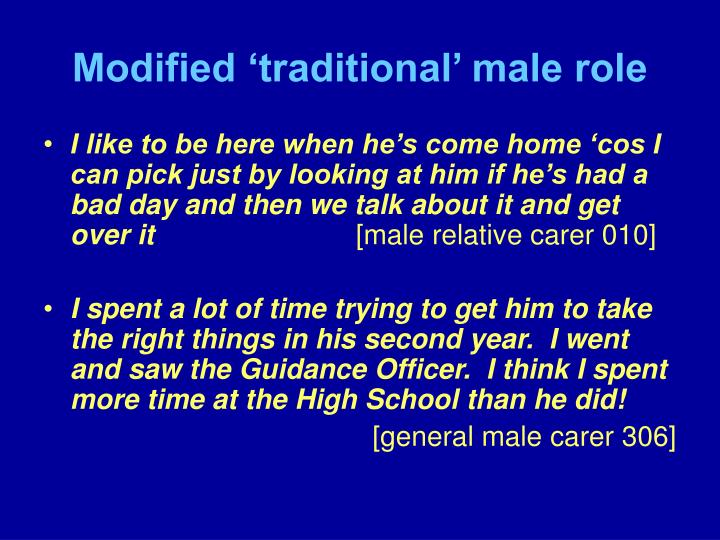 Modified 'traditional' male role
