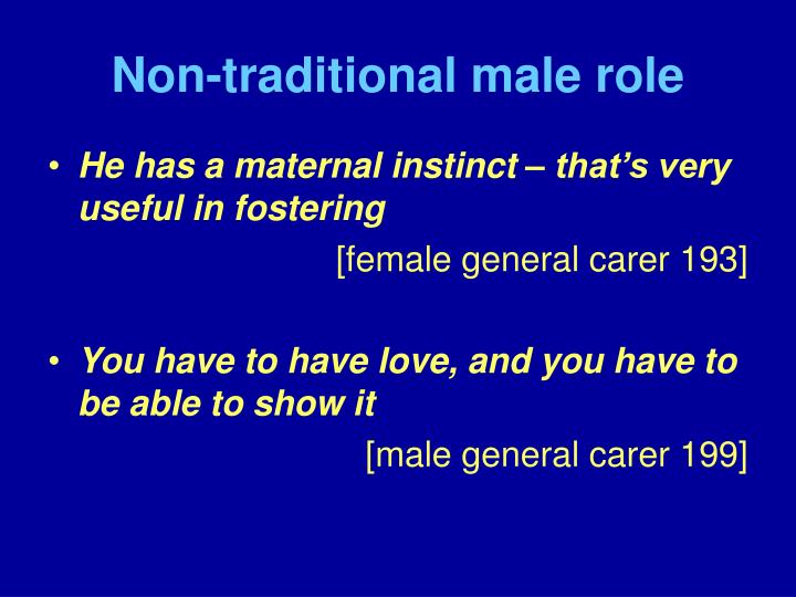 Non-traditional male role