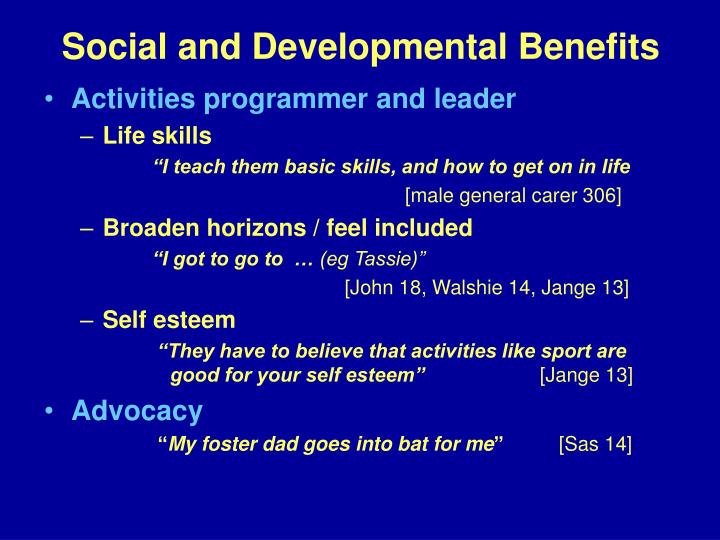 Social and Developmental Benefits