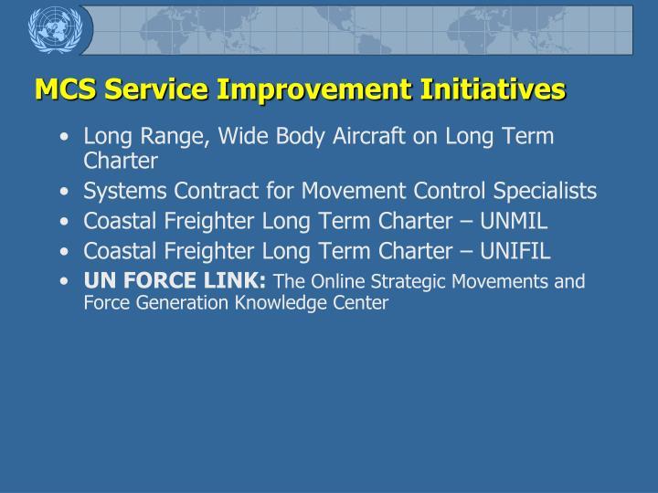 MCS Service Improvement Initiatives