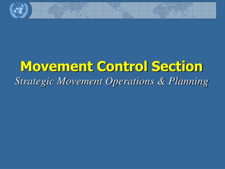 Movement Control Section