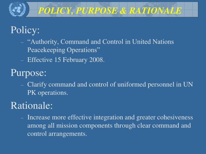 POLICY, PURPOSE & RATIONALE