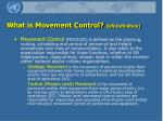 what is movement control un definition
