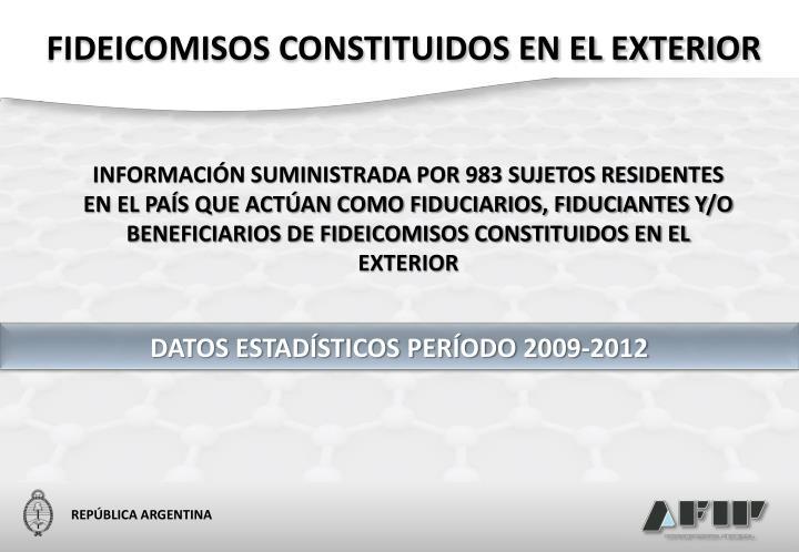 FIDEICOMISOS CONSTITUIDOS EN EL EXTERIOR