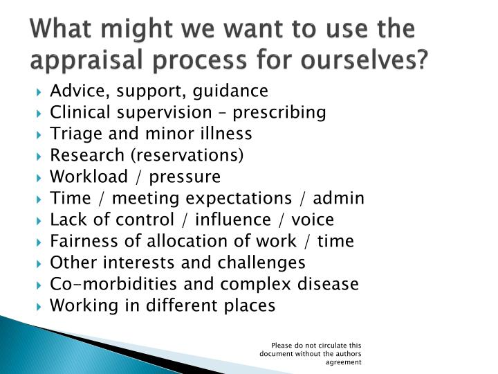 What might we want to use the appraisal process for ourselves?