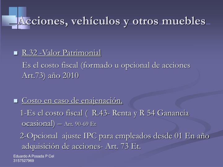 Acciones, vehículos y otros muebles