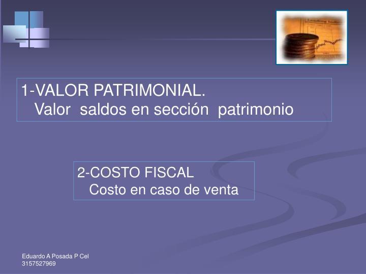 1-VALOR PATRIMONIAL.