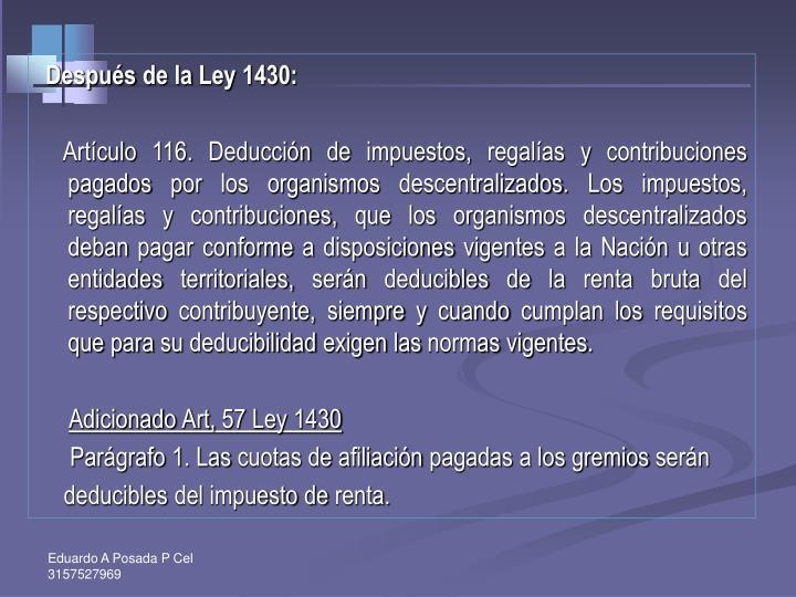 Después de la Ley 1430: