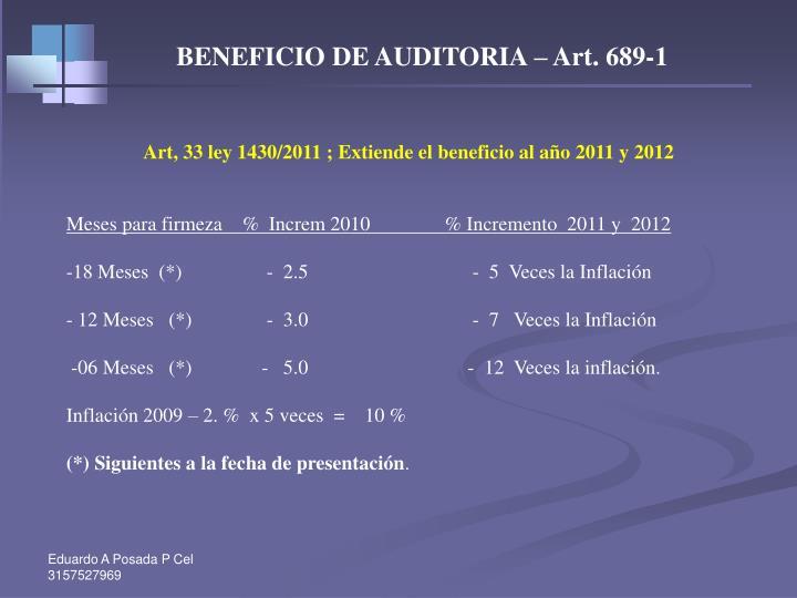BENEFICIO DE AUDITORIA – Art. 689-1