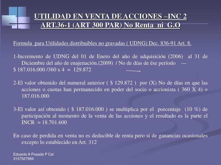 UTILIDAD EN VENTA DE ACCIONES –INC 2