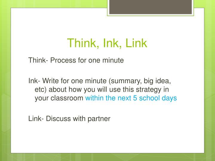 Think, Ink, Link