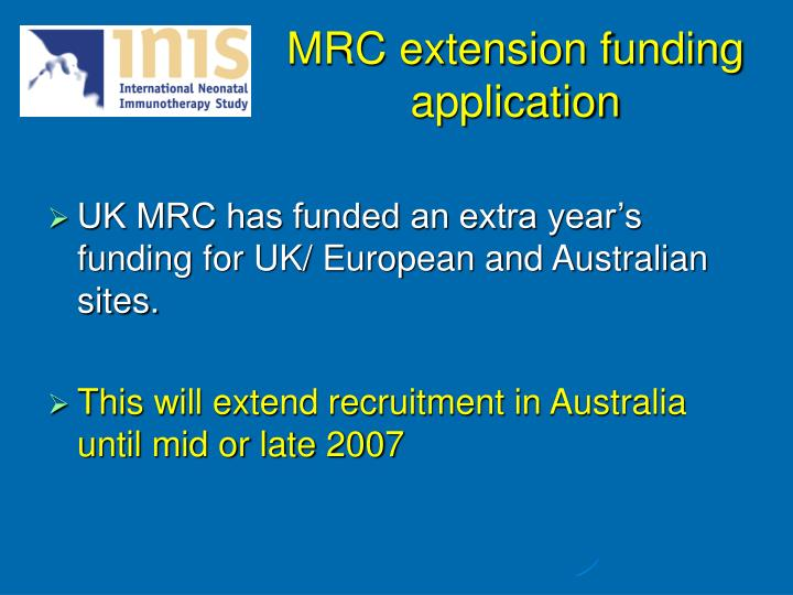 MRC extension funding application