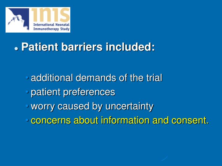 Patient barriers included: